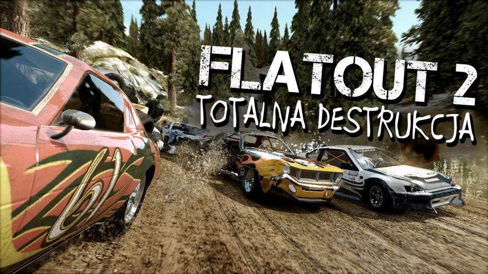 FlatOut 2 rozwala konkurencj� � najlepsze wy�cigi z destrukcj�?