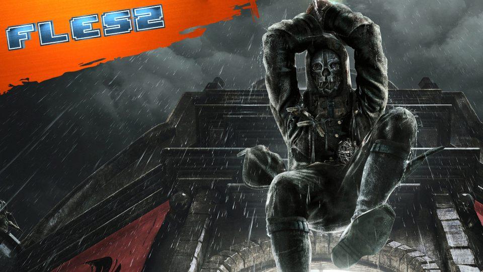 Nowy Dishonored na E3? FLESZ � 22 kwietnia 2015