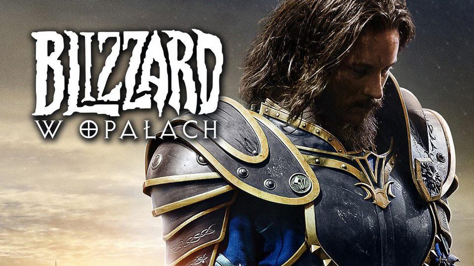 Blizzard w opa�ach? Przesz�o�� i przysz�o�� legendy �wiata gier
