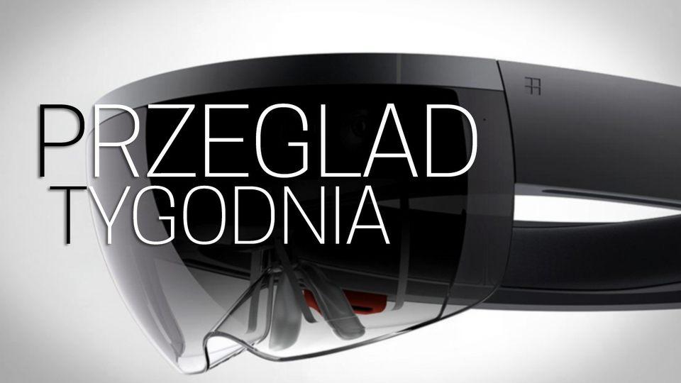 Przegl�d Tygodnia - wirtualne hologramy nadchodz�!