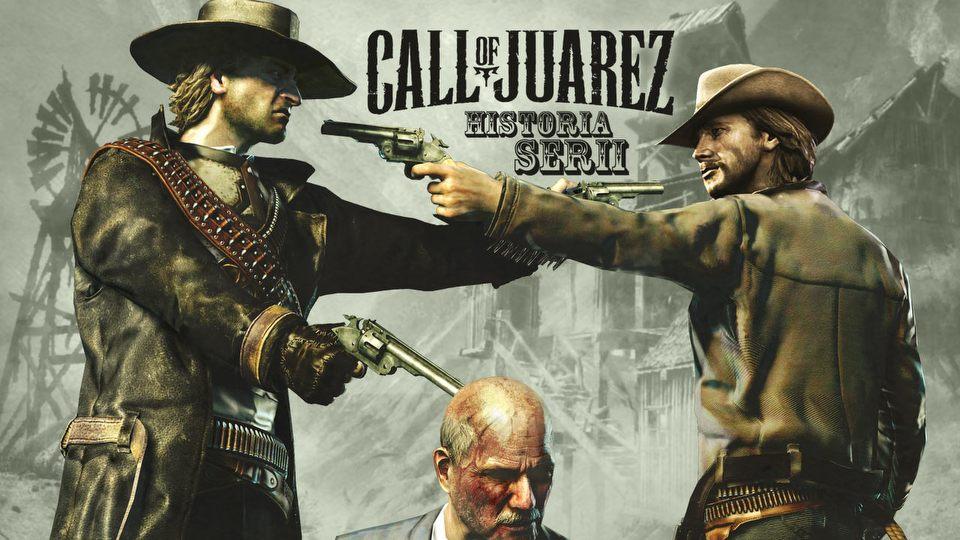 Historia serii Call of Juarez - jedyny taki polski western