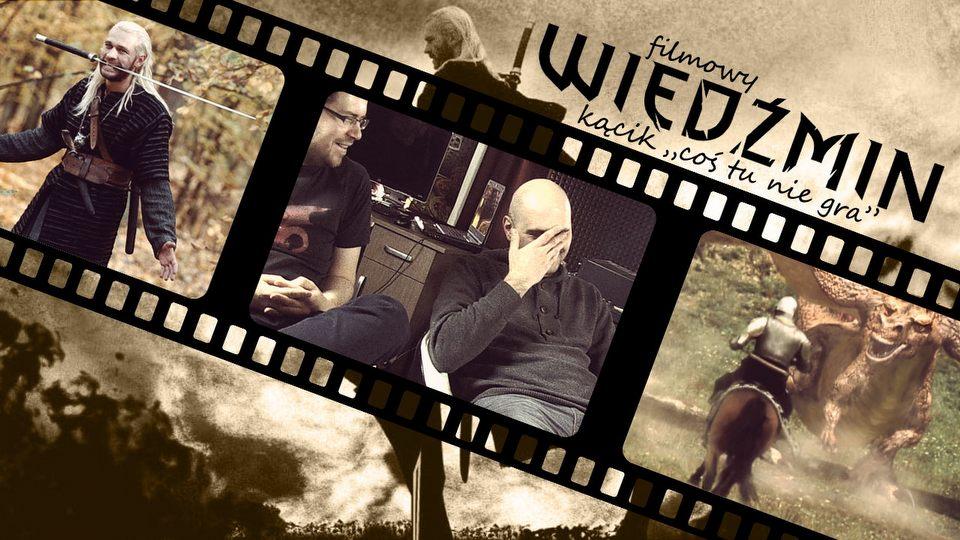 Ogl�damy Wied�mina! � powr�t do tragicznego filmu o przygodach Geralta