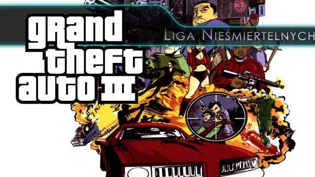 Wspominamy Grand Theft Auto 3 � prze�omow� ods�on� serii.